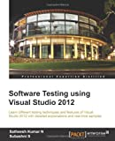 img - for Software Testing using Visual Studio 2012 book / textbook / text book
