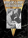 Rodgers & Hart Rediscovered: Piano/Vocal/Chords (0769296459) by Rodgers, Richard