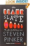 The Blank Slate: The Modern Denial of...