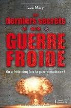 Les derniers secrets de la Guerre froide | historyweb.fr crise des missiles de cuba La crise des missiles de Cuba 51E 2BANy KFL