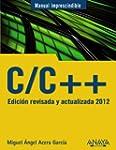 C/C++. Edici�n revisada y actualizada...