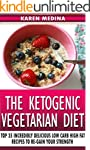 Ketogenic Diet: The Ketogenic Vegetar...