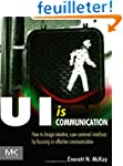 UI is Communication: How to Design In...