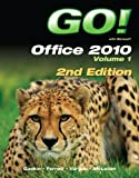 img - for GO! with Office 2010 Volume 1 (2nd Edition) book / textbook / text book