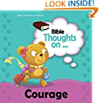 Bible Thoughts on Courage: Be strong...