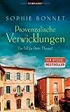 Provenzalische Verwicklungen: Ein Fall für Pierre Durand (Die Pierre Durand Bände, Band 1)