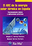 img - for El ABC de la energia solar termica en Espana book / textbook / text book