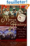 Menus from History: Historic Meals an...
