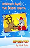 Children's Book: The Bunny Santa (Bedtime Story for Children age 4-7) Illustrated Picture Book for Early Learners