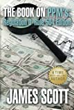 The Book on PPMs: Regulation D Rule 504 Edition (New Renaissance Series on Corporate Strategies) (Volume 3)