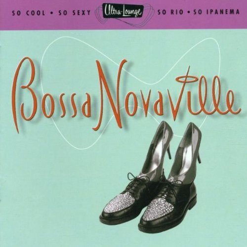 Ultra-Lounge, Vol. 14: Bossa Novaville