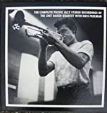 The Complete Pacific Jazz Studio Recordings of the Chet Baker Quartet with Russ Freeman