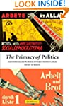 The Primacy of Politics: Social Democ...