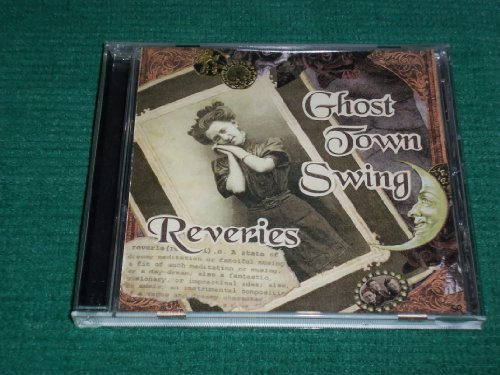 Reveries by Ghost Town Swing (2001-08-03)