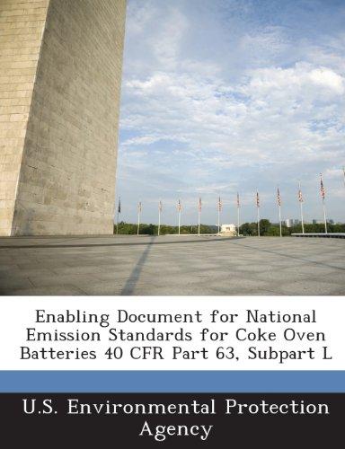 Enabling Document For National Emission Standards For Coke Oven Batteries 40 Cfr Part 63, Subpart L