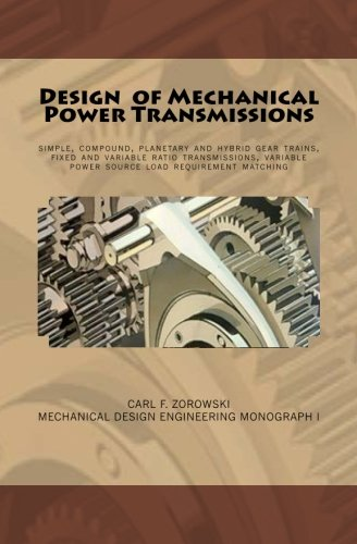 design-of-mechanical-power-transmissions-a-monograph-that-includes-relevant-definitions-gear-kinemat