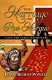 The Marriage at the Rue Morgue (Rue and Lakeland Mystery)