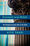 Government versus Markets: The Changing Economic Role of the State