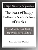 The heart of happy hollow - A collection of stories