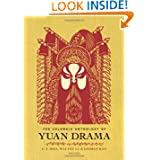 The Columbia Anthology of Yuan Drama (Translations from the Asian Classics)