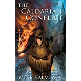 The Caldarian Conflict ~ Mike Kalmbach