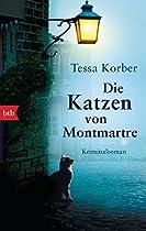 DIE KATZEN VON MONTMARTRE: KRIMINALROMAN (GERMAN EDITION)