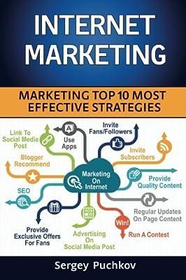 Internet Marketing: Top 10 Most Effective Strategies by Sergey Puchkov (2016-01-28)