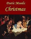 Poetic Moods: Christmas