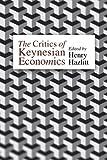 img - for The Critics of Keynesian Economics (LvMI) book / textbook / text book