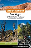 Search : Afoot and Afield: Las Vegas and Southern Nevada: A Comprehensive Hiking Guide