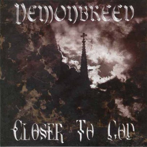 Closer to God by Demonbreed