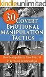 30 Covert Emotional Manipulation Tact...
