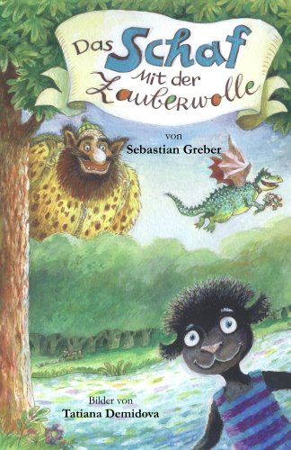 Sebastian Greber - Das Schaf mit der Zauberwolle