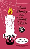 Aunt Dimity and the Village Witch (Aunt Dimity Mystery)