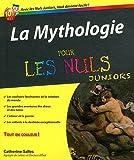 La mythologie pour les nuls juniors par Catherine Salles
