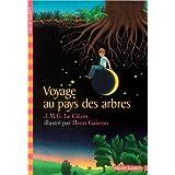 Voyage au pays des arbrespar Jean-Marie Gustave Le...