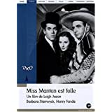Miss Manton est follepar Barbara Stanwyck