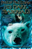 Philip Pullman: His Dark Materials: The Golden Compass Book 1/The Subtle Knife Book 2/The Amber Spyglass Book 3