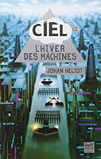 C.I.E.L. 01 : L'hiver des machines