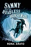 img - for Sammy and the Headless Horseman book / textbook / text book