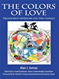 The Colors of Love: Treasured Wisdom on the Family (English Edition)