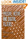 Passive, Active, and Digital Filters