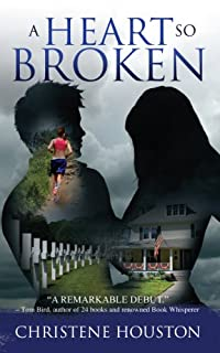 A Heart So Broken by Christene Houston ebook deal