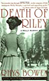 Death of Riley (Molly Murphy Mysteries) (0312989687) by Bowen, Rhys