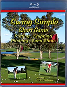 (Blu-ray) Swing Simple Short Game By Scott Barrett Golf Instruction Video by Swing Simple