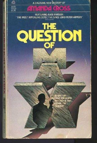 The Question of Max, Amanda Cross