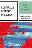 img - for Culturally Relevant Pedagogy: Clashes and Confrontations book / textbook / text book