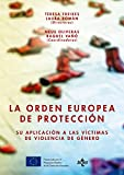 img - for La orden europea de protecci n (Derecho - Estado Y Sociedad) (Spanish Edition) book / textbook / text book