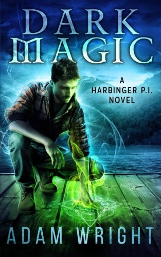 Dark Magic (Harbinger P.I.) (Volume 3)
