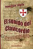 img - for El sonido del Clavicordio (Spanish Edition) book / textbook / text book